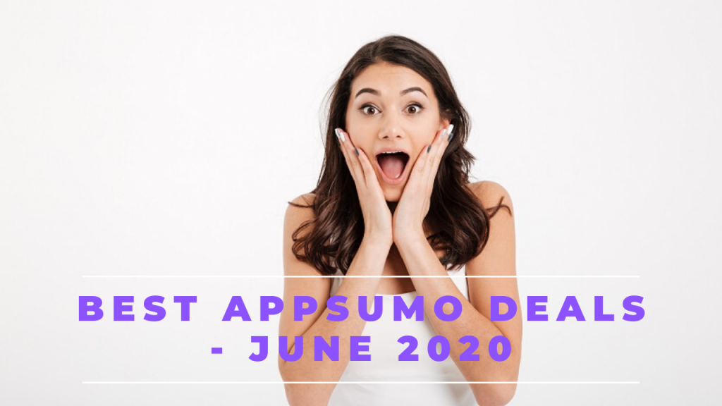 Best Appsumo Lifetime Deals June 2020