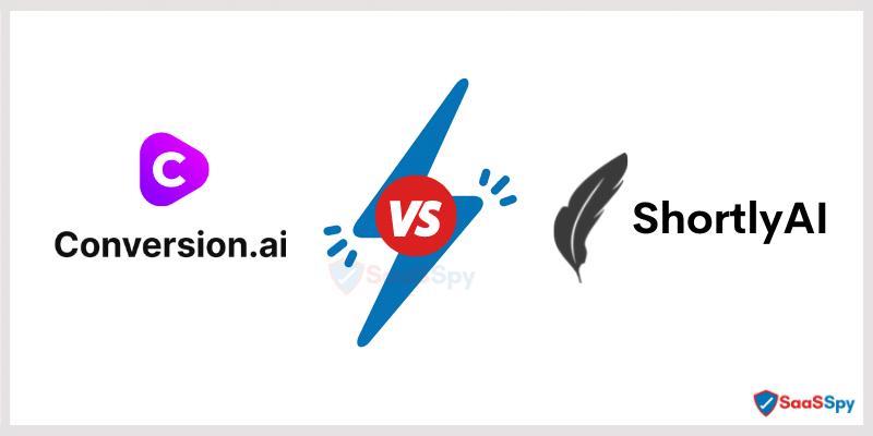ConversionAI vs ShortlyAI